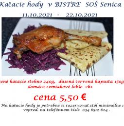 Kačacie hody 11.10.2021 - 22.10.2021 - Reštaurácia na školskom internáte SOŠ Senica